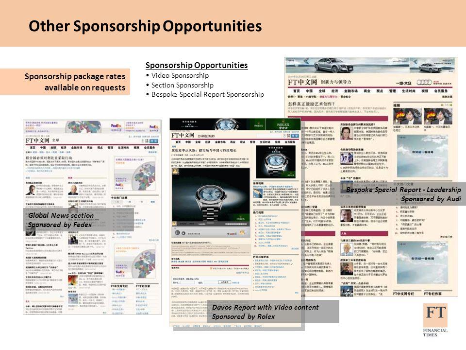 Sponsorship Opportunities Video Sponsorship Section Sponsorship Bespoke Special Report Sponsorship Global News section Sponsored by Fedex Other Sponso