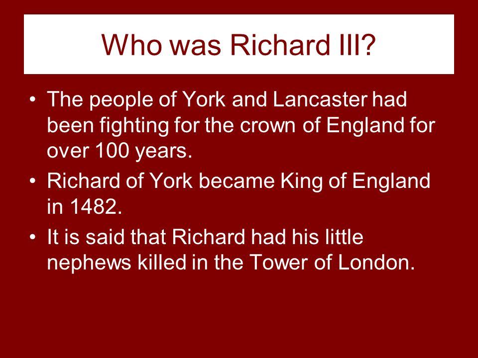 The Hundred Years War: House of Lancashire (Henry Tudor) VS. House of York (Richard, Duke of York).