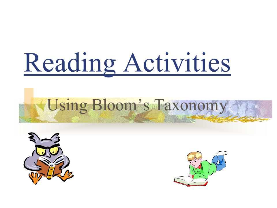 Reading Activities Using Blooms Taxonomy