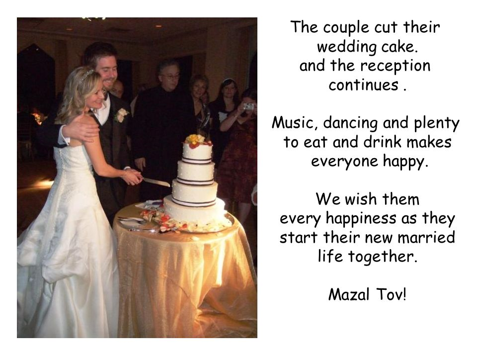 The couple cut their wedding cake. and the reception continues.