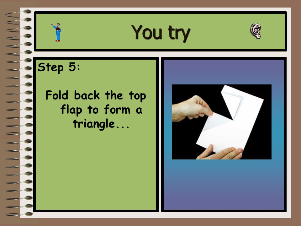 You try Step 4: Cut along the line starting at the folded edge