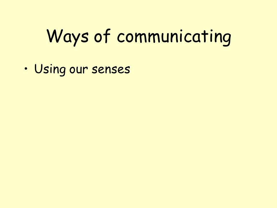 Ways of communicating