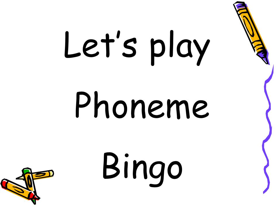Lets play Phoneme Bingo