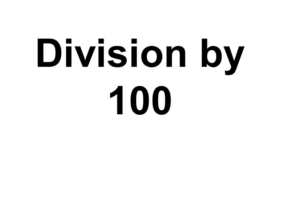 Division by 100