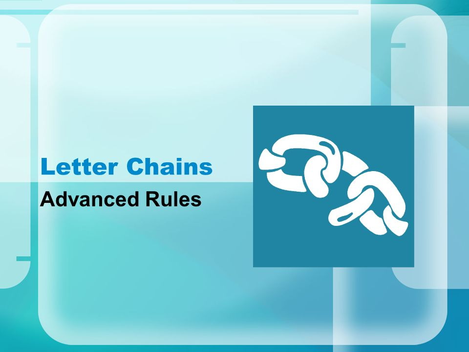 Letter Chains Advanced Rules