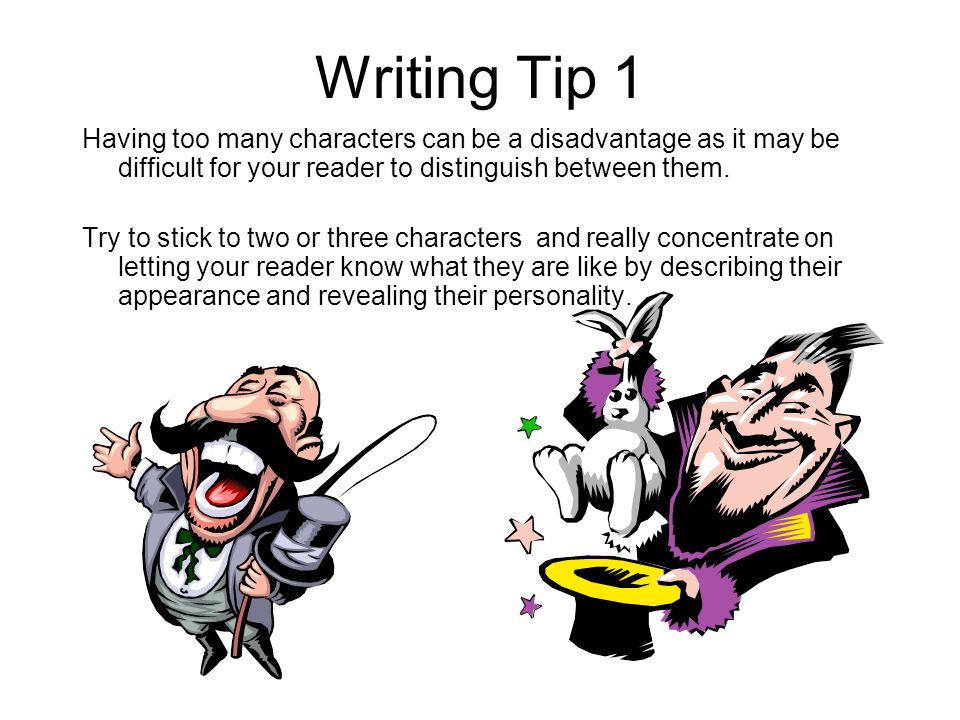 Narrative Writing Tips What can we do to make our story writing more exciting to read.