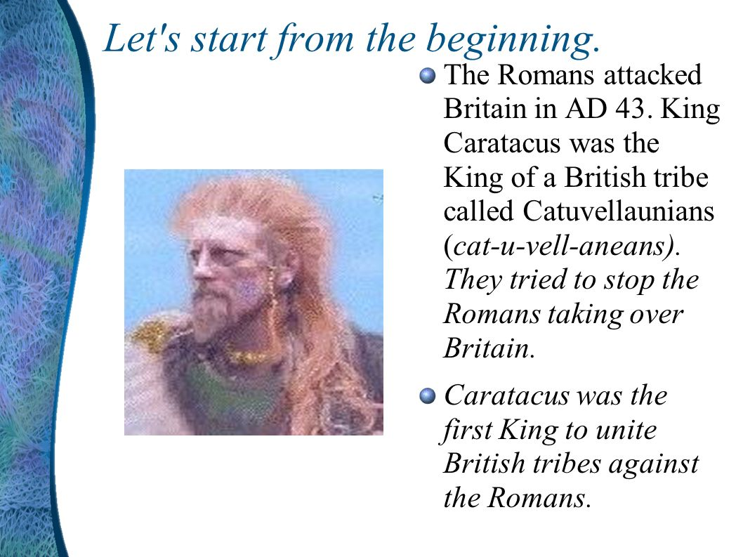 Why did they want Britain? The Romans wanted to rule Britain because it had lots of gold, silver and tin mines. These were really important as they ma