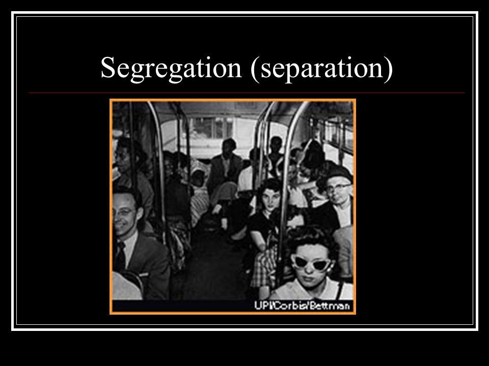 Segregation (separation)