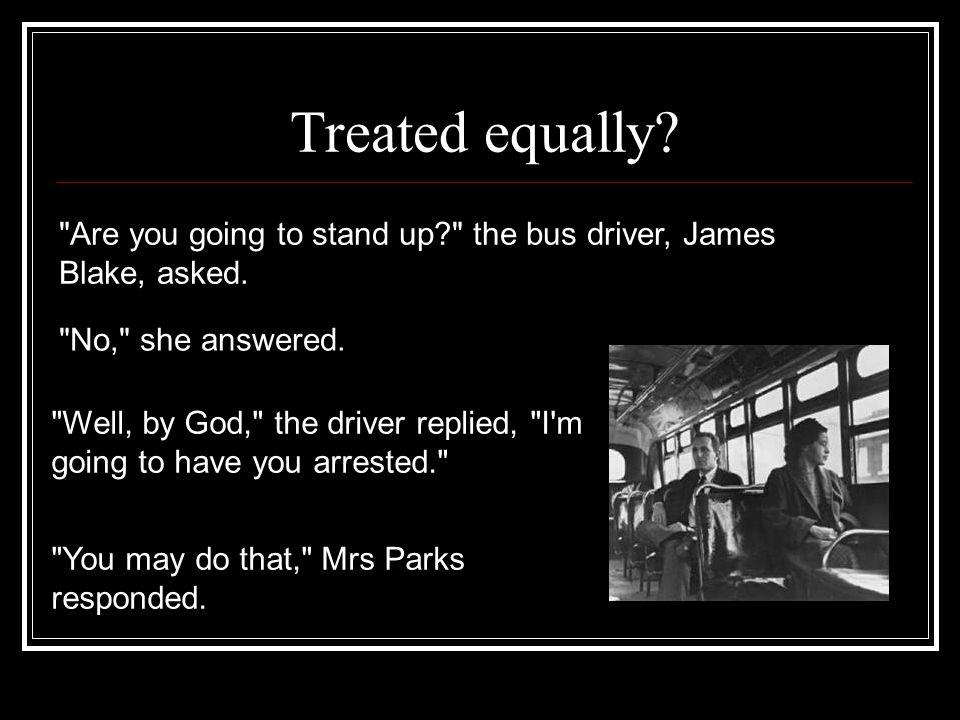 Treated equally?