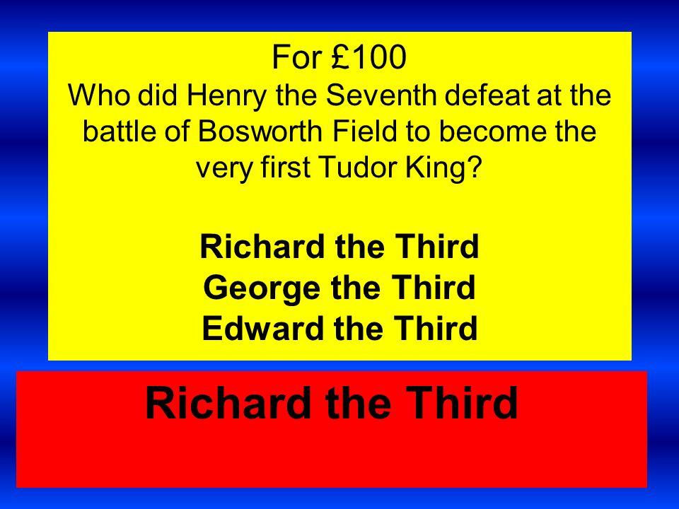 For £1000,000 Elizabeth Tudor reigned as Queen Elizabeth the First from 1558 – 1603 1458 – 1503 1658 – 1603 1758 - 1703 Elizabeth Tudor reigned from 1558 - 1603