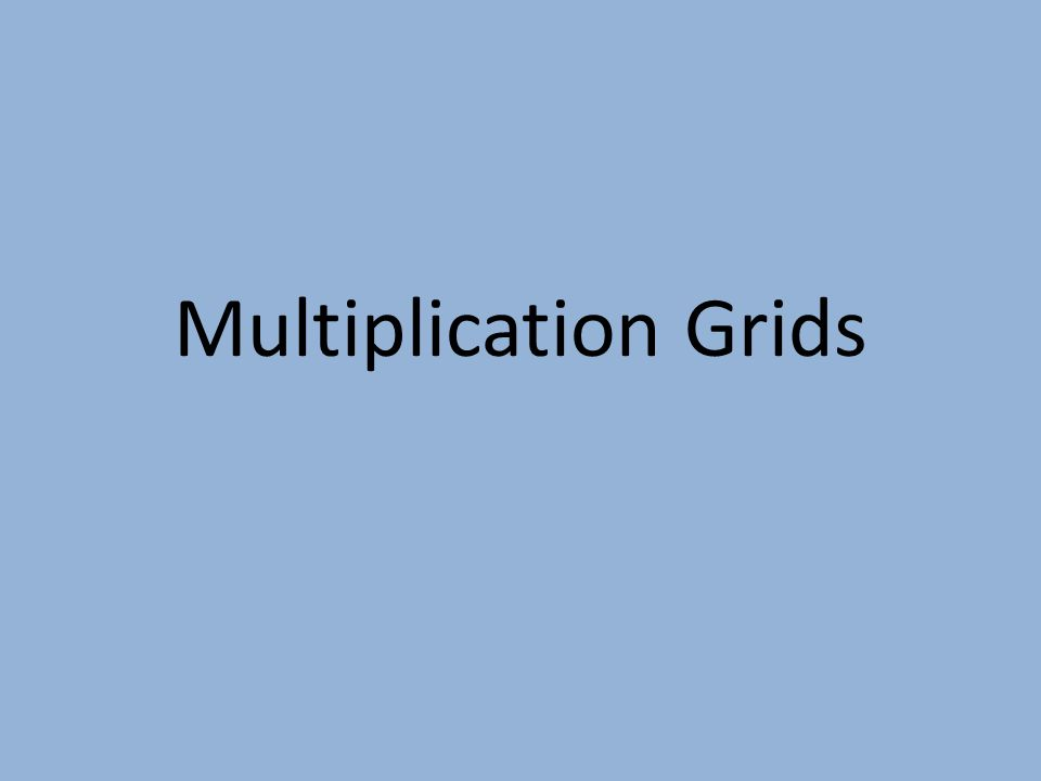Multiplication Grids