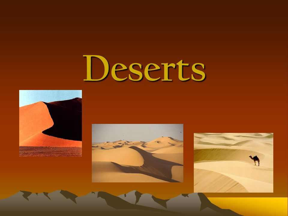 What is a desert.