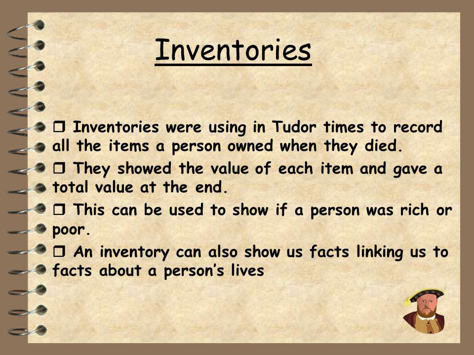 WILF - summarise differences between the homes of two different people living in Tudor times - use evidence in inventories to make inferences about pe