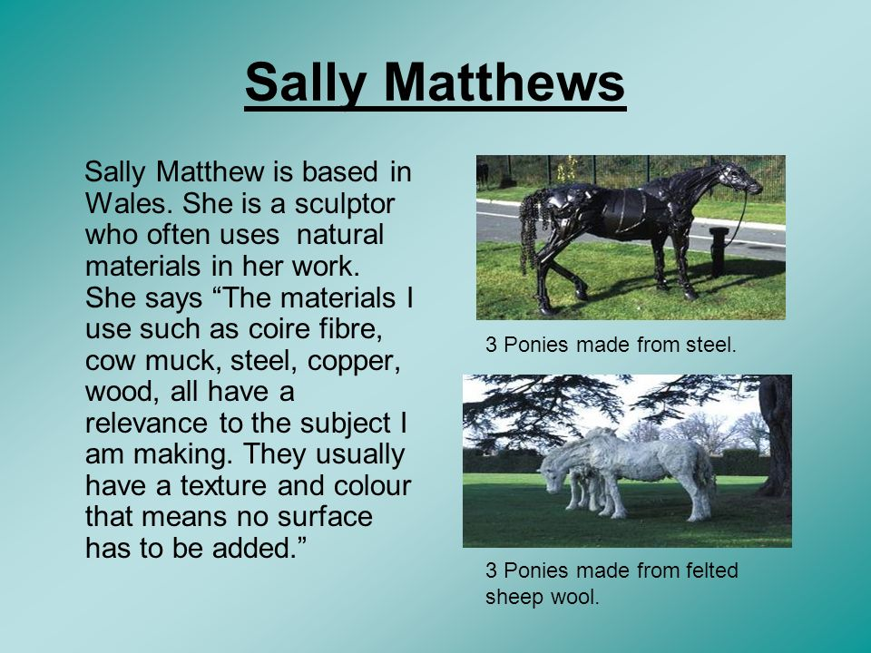 Sally Matthews Sally Matthew is based in Wales.