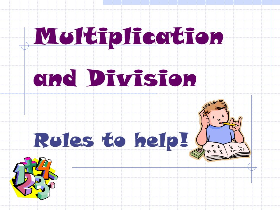 Multiplication and Division are opposites See the Family of Facts: 4 x 3 = 12 12 ÷ 3 = 4