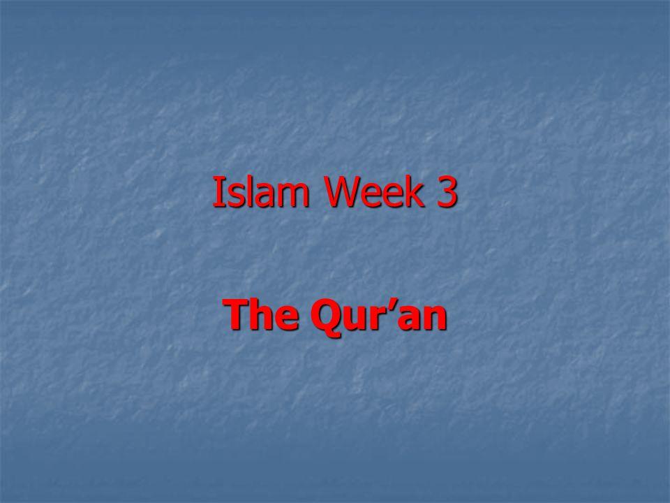 Islam Week 3 The Quran