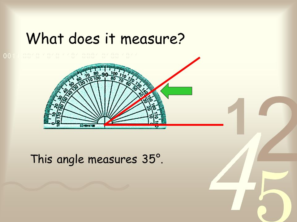 What does it measure? This angle measures 35°.
