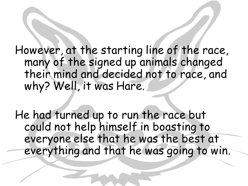 However, at the starting line of the race, many of the signed up animals changed their mind and decided not to race, and why.