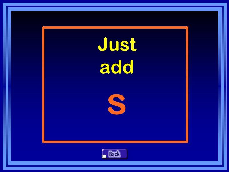 Just add s