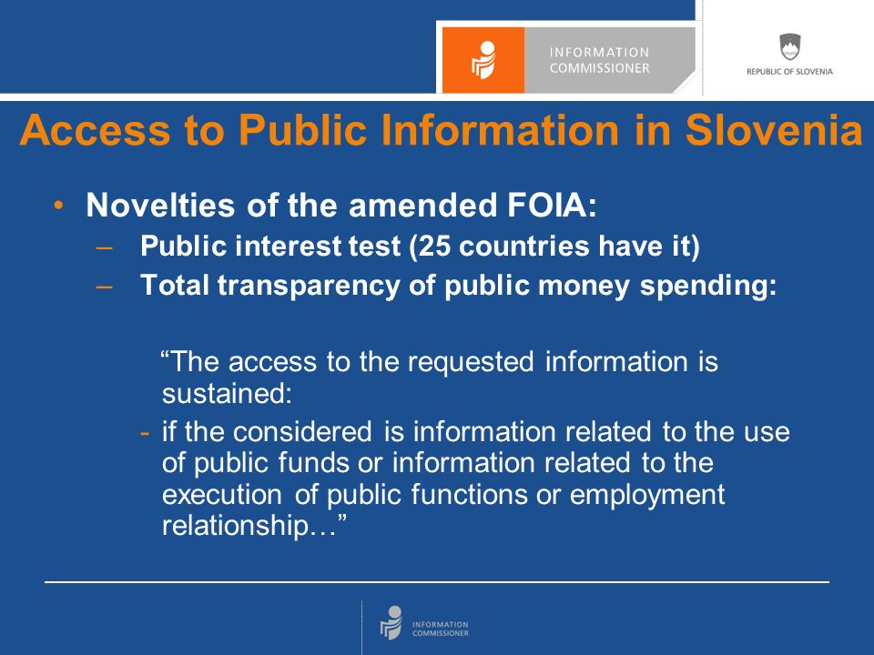 Novelties of the amended FOIA: –Withdrawall of the classification from documents and environmental information: –if the considered is information related to environmental emissions, waste, dangerous substances in factory or information contained in safety report and also other information if the Environment Protection Act so stipulates.