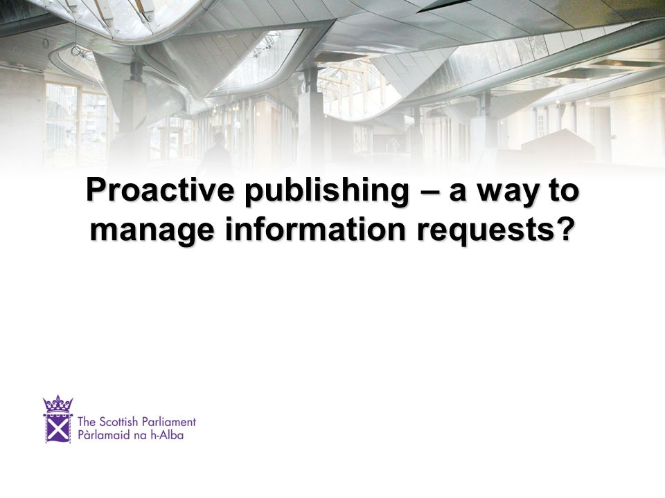 Proactive publishing – a way to manage information requests?