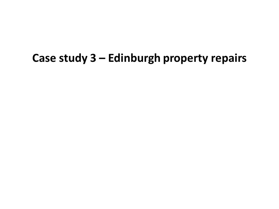 Case study 3 – Edinburgh property repairs