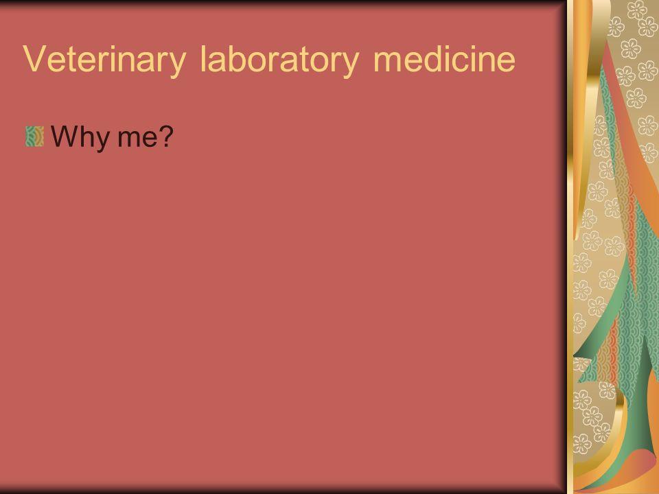 What is veterinary laboratory medicine.