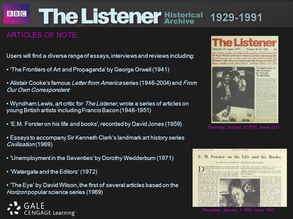 ARTICLES OF NOTE: Users will find a diverse range of essays, interviews and reviews including: The Frontiers of Art and Propaganda by George Orwell (1