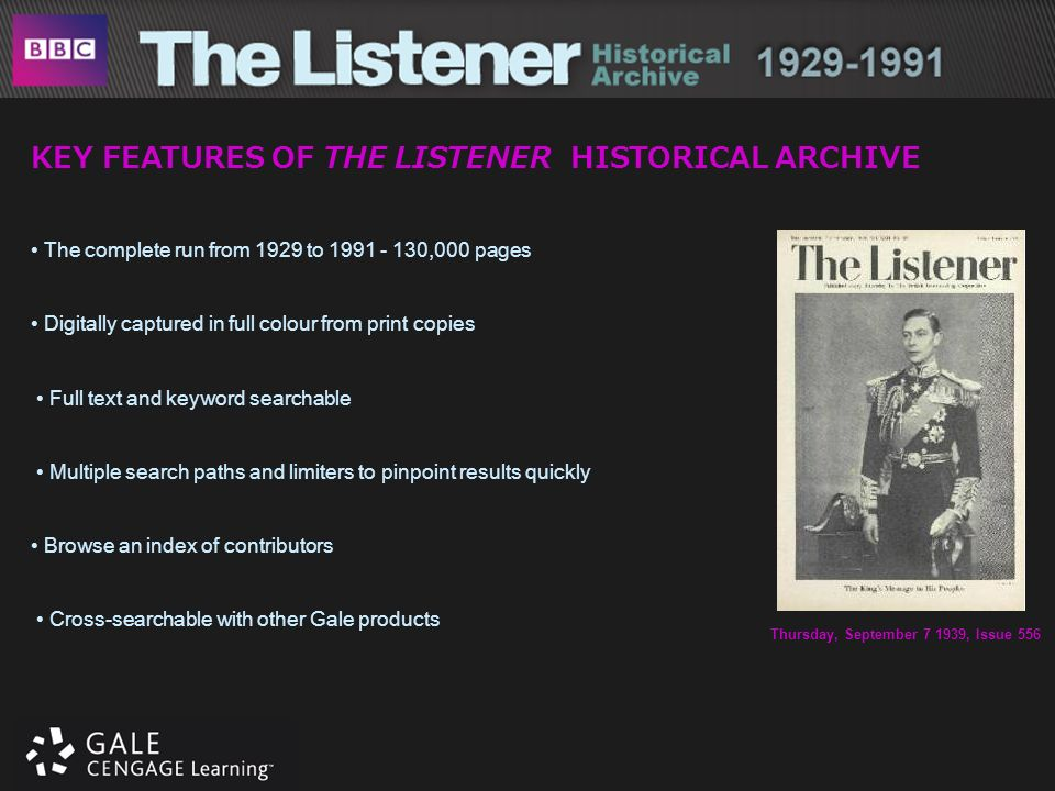 KEY FEATURES OF THE LISTENER HISTORICAL ARCHIVE The complete run from 1929 to 1991 - 130,000 pages Digitally captured in full colour from print copies