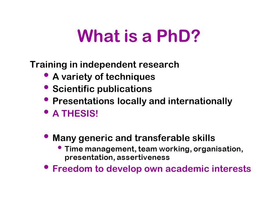 Training in independent research A variety of techniques Scientific publications Presentations locally and internationally A THESIS! Many generic and