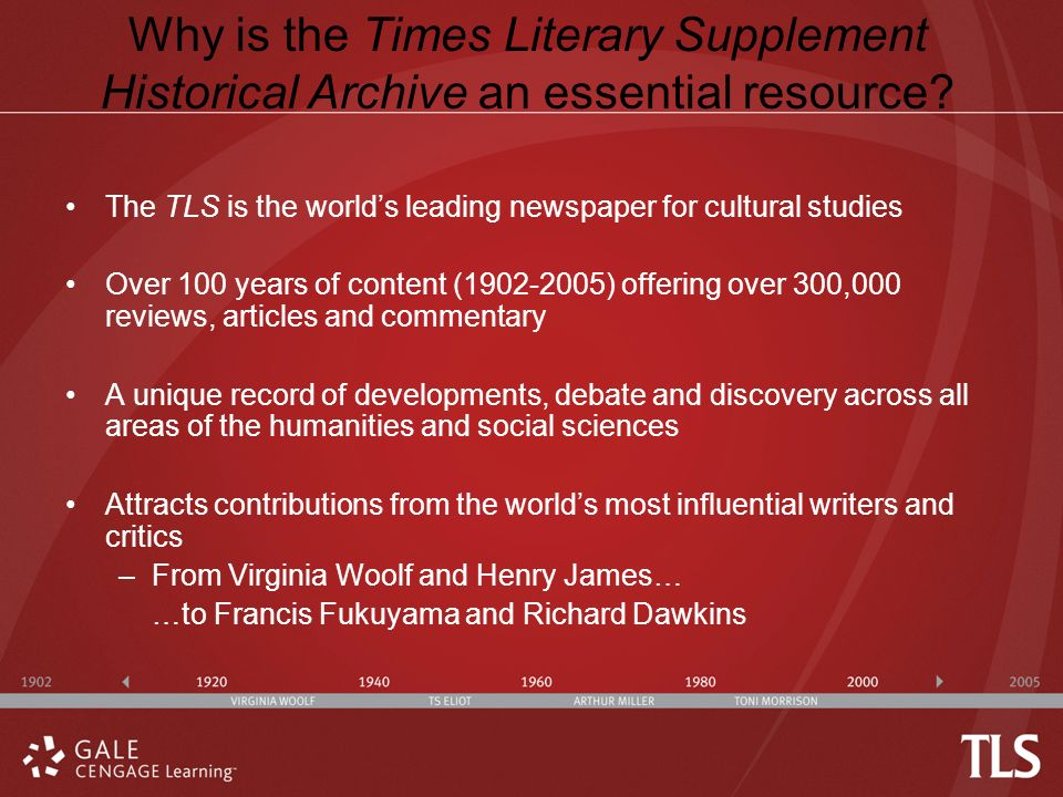 Why is the Times Literary Supplement Historical Archive an essential resource.