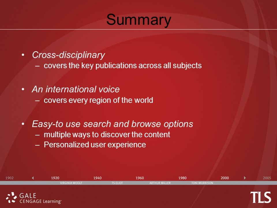 Summary Cross-disciplinary –covers the key publications across all subjects An international voice –covers every region of the world Easy-to use search and browse options –multiple ways to discover the content –Personalized user experience