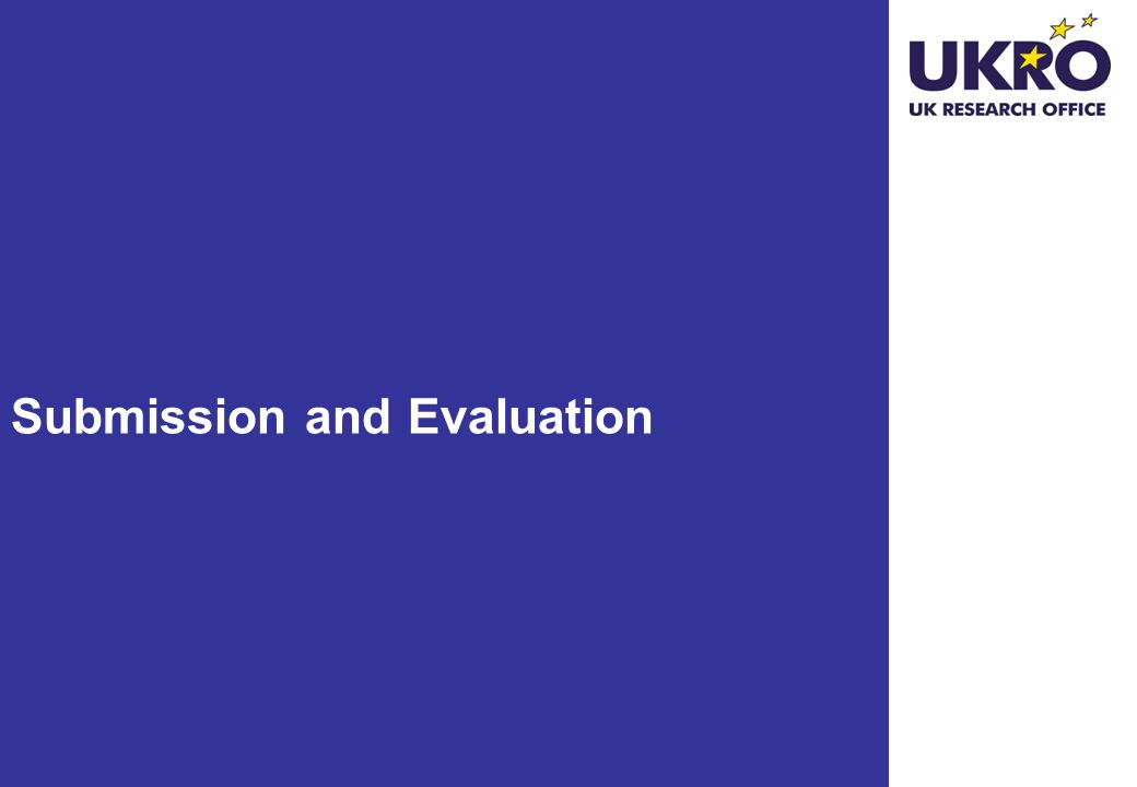http://www.ukr o.ac.uk Submission and Evaluation