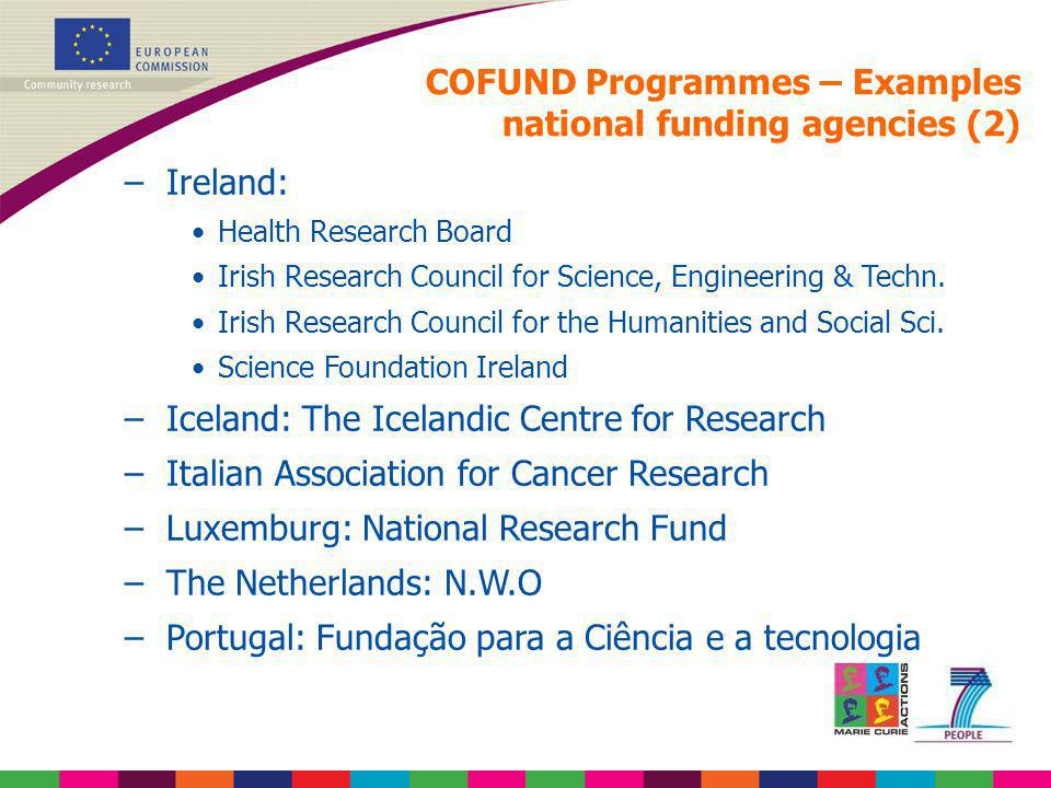 –Ireland: Health Research Board Irish Research Council for Science, Engineering & Techn. Irish Research Council for the Humanities and Social Sci. Sci