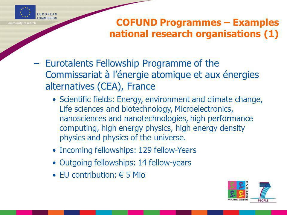 –Eurotalents Fellowship Programme of the Commissariat à lénergie atomique et aux énergies alternatives (CEA), France Scientific fields: Energy, enviro