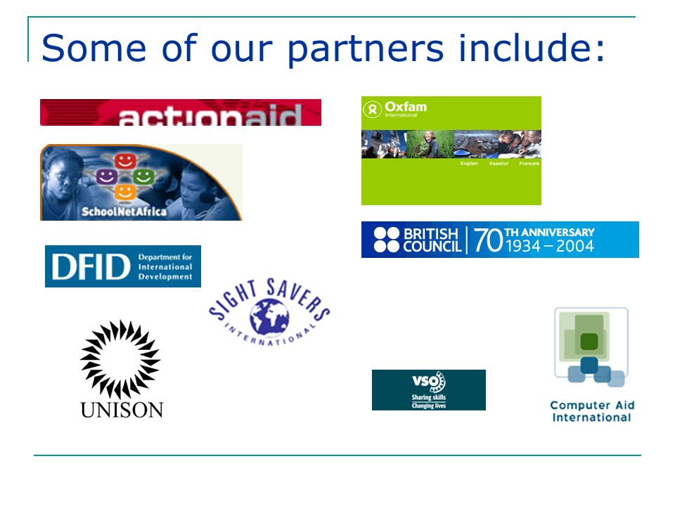 Some of our partners include: