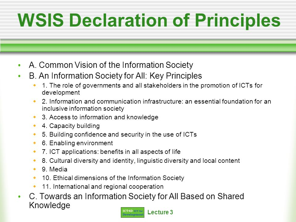 Lecture 3 WSIS Declaration of Principles A.Common Vision of the Information Society B.