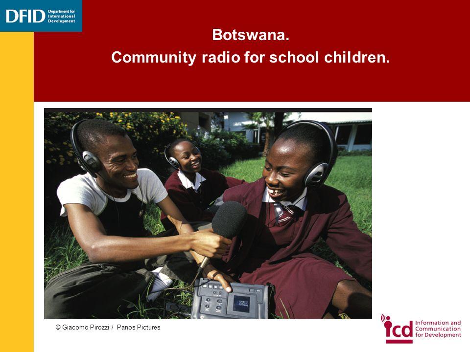 Botswana. Community radio for school children. © Giacomo Pirozzi / Panos Pictures