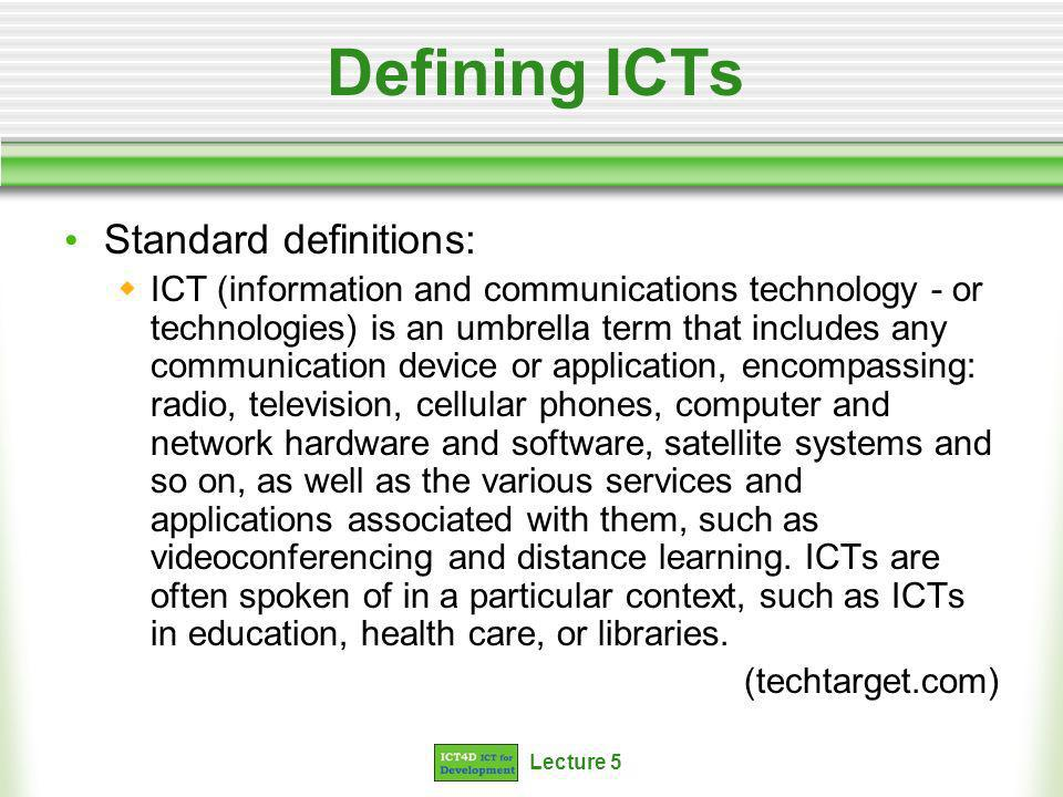 Lecture 5 The technologies ICT Fig.