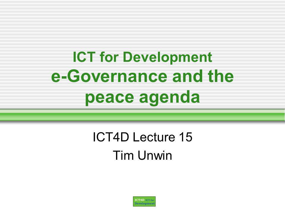 Lecture 15 UN e-Government Readiness report 2004 Examples of e-Government readiness 55th South Africa 0.4902 67th China 0.4356 86th India 0.3879 114th Uganda 0.3290 130th Zimbabwe 0.2833 136th Egypt 0.2653 140th Rwanda 0.2511 World Average 0.4127