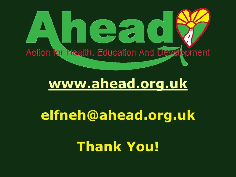 www.ahead.org.uk www.ahead.org.uk elfneh@ahead.org.uk Thank You!