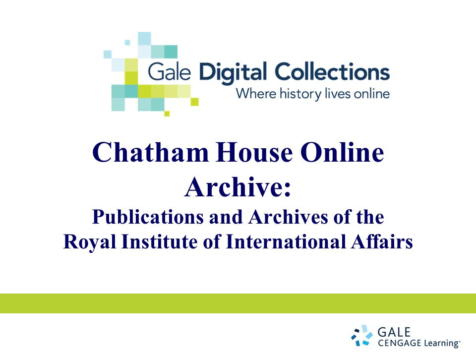 Chatham House Online Archive: Publications and Archives of the Royal Institute of International Affairs