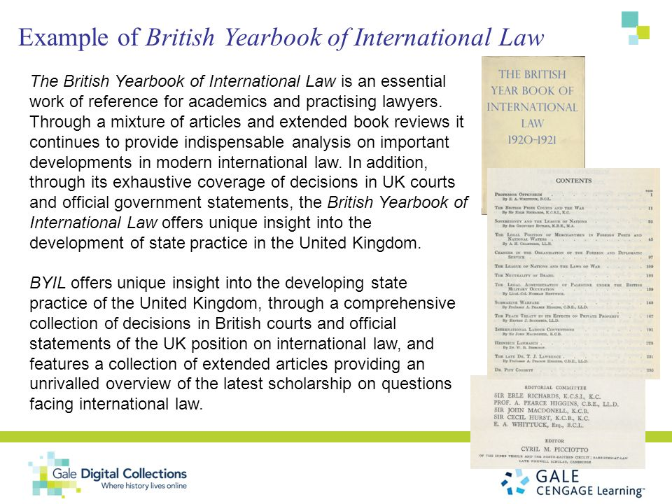 Example of British Yearbook of International Law The British Yearbook of International Law is an essential work of reference for academics and practis