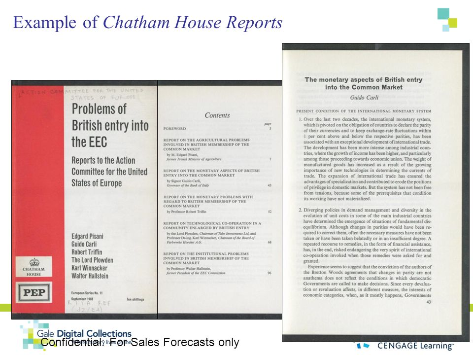 Confidential: For Sales Forecasts only Example of Chatham House Reports