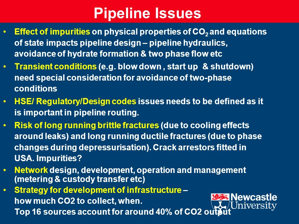 Offshore Pipelines: Additional Issues No experience of transporting CO2 for long distances offshore.