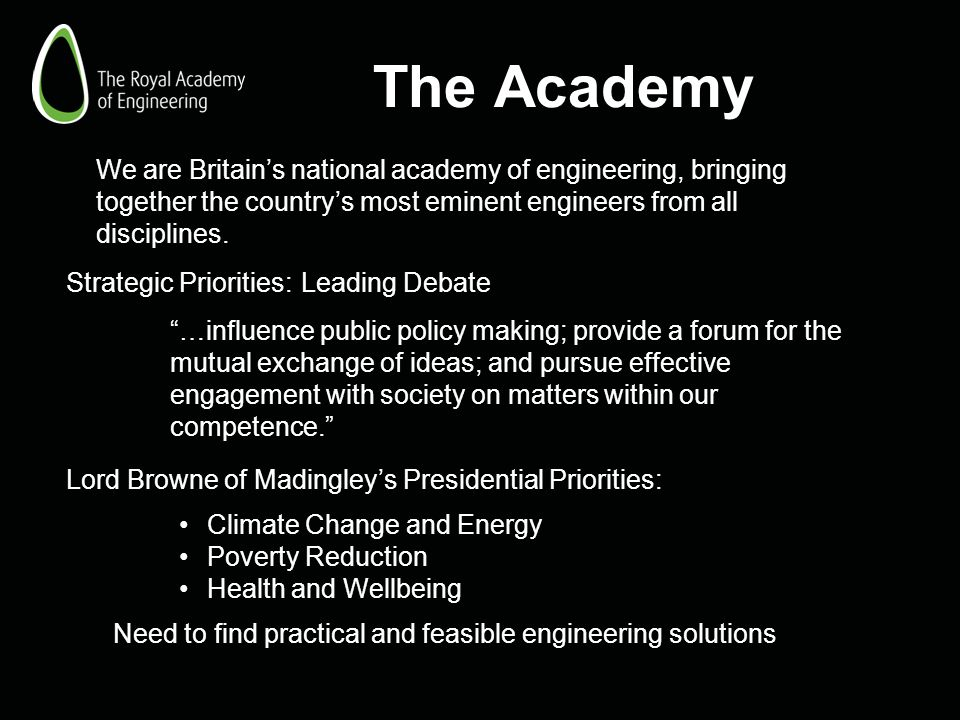 The Academy Strategic Priorities:Leading Debate …influence public policy making; provide a forum for the mutual exchange of ideas; and pursue effectiv