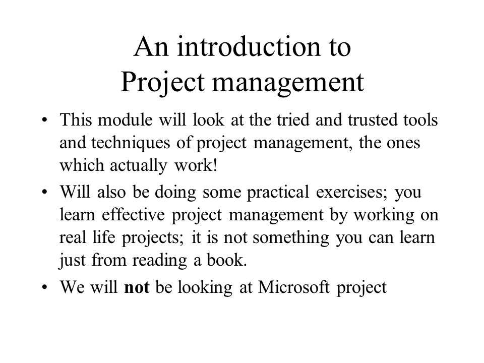 Programme for today Introductions and Expectations Concepts of Project Management Simulated project – Scoping Comfort break .