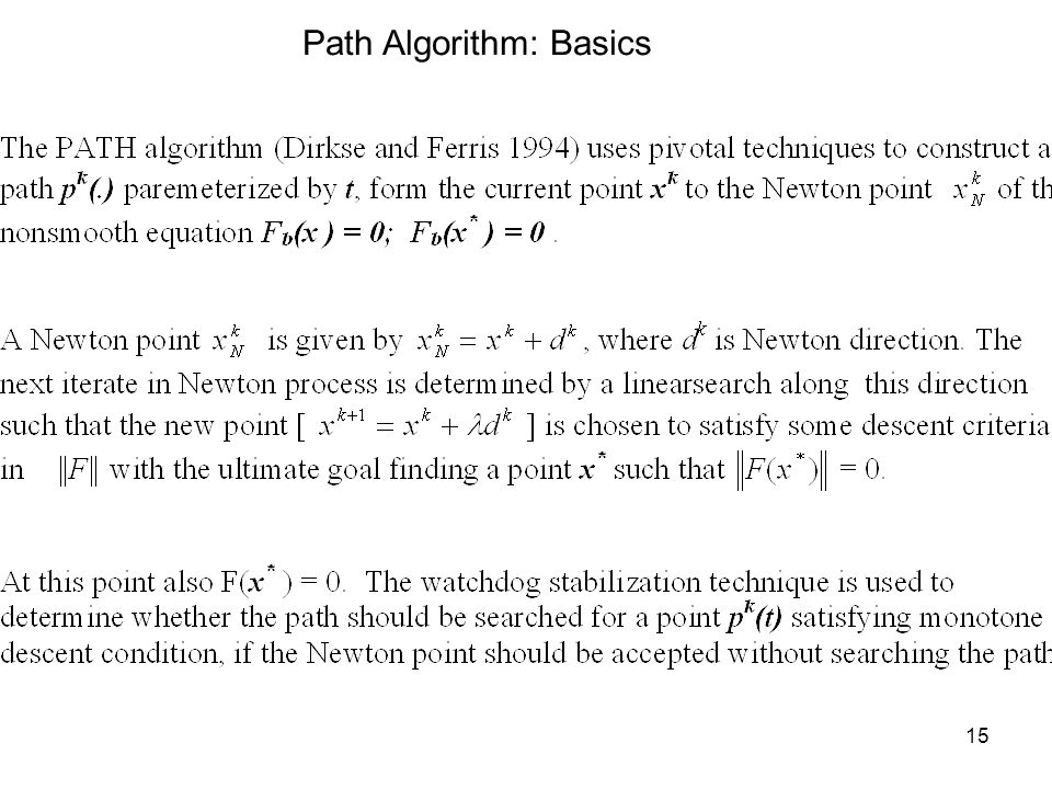 15 Path Algorithm: Basics