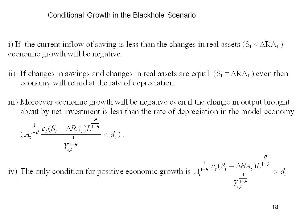 18 Conditional Growth in the Blackhole Scenario