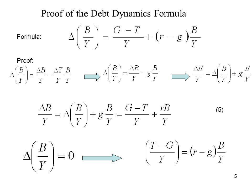 5 Proof of the Debt Dynamics Formula (5) Formula: Proof: